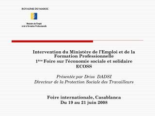 Intervention du Ministère de l'Emploi et de la Formation Professionnelle