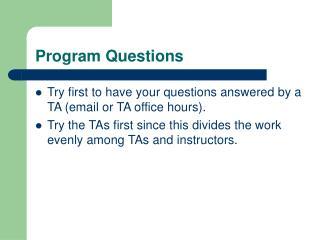 Program Questions