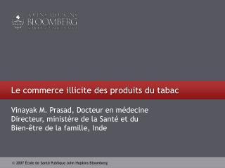 Le commerce illicite des produits du tabac