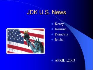 JDK U.S. News