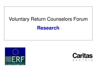 Voluntary Return Counselors Forum Research