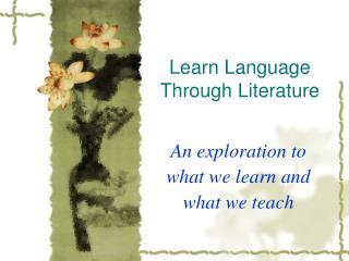 Learn Language Through Literature