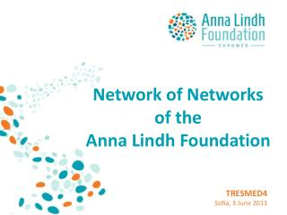 Network of Networks of the  Anna Lindh Foundation