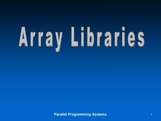 Array Libraries