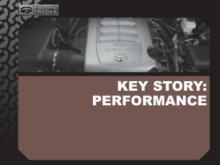 KEY STORY: PERFORMANCE