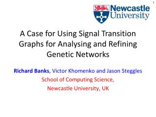 A Case for Using Signal Transition Graphs for Analysing and Refining Genetic Networks
