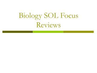 Biology SOL Focus Reviews