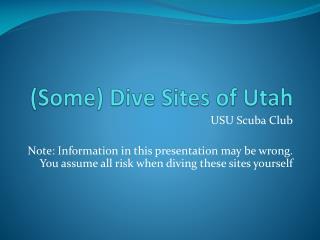 Some Dive Sites of Utah