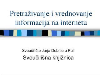 Pretraživanje i vrednovanje informacija na internetu