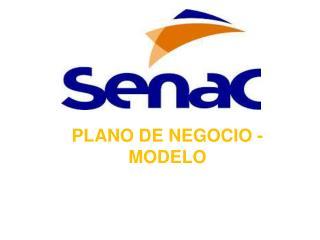 PLANO DE NEGOCIO - MODELO