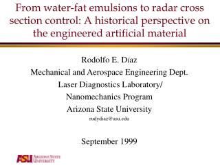 Rodolfo E. D í az Mechanical and Aerospace Engineering Dept.  Laser Diagnostics Laboratory/