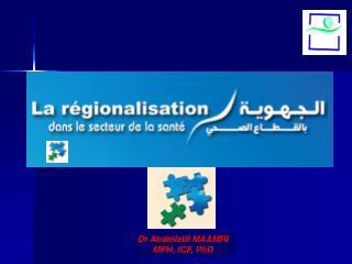 Dr Abdellatif MAAMRI MPH, ICF, PhD