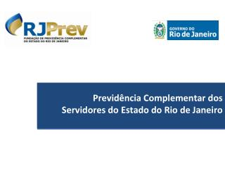 Previdência Complementar dos  Servidores do Estado do Rio de Janeiro