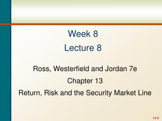 Week 8 Lecture 8