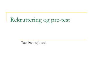 Rekruttering og pre-test