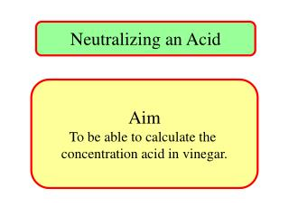 Neutralizing an Acid