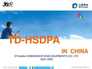 TD-HSDPA  IN  CHINA
