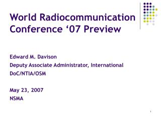 World Radiocommunication Conference '07 Preview