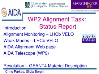WP2 Alignment Task:  Status Report