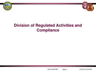 Division of Regulated Activities and Compliance