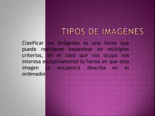 TIPOS DE IMAGENES