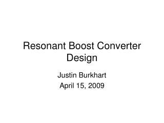 Resonant Boost Converter Design