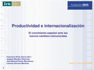 Productividad e internacionalización El crecimiento español ante los  nuevos cambios estructurales