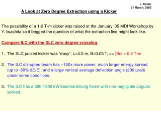 A Look at Zero Degree Extraction using a Kicker