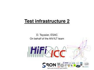 Test infrastructure 2