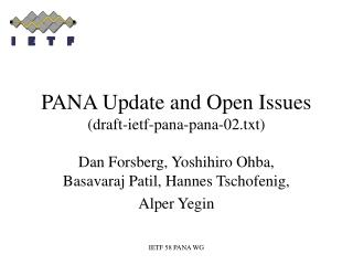 PANA Update and Open Issues (draft-ietf-pana-pana-02.txt)