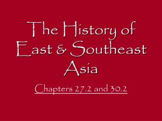 The History of East & Southeast Asia