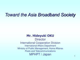 Toward the Asia Broadband Society