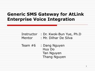 Generic SMS Gateway for AtLink Enterprise Voice Integration