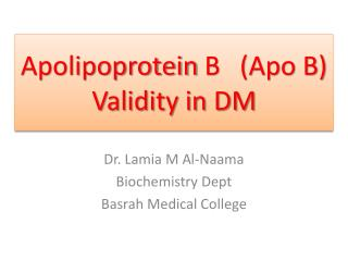 Apolipoprotein  B   (Apo B) Validity in DM
