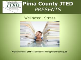Pima County JTED  PRESENTS