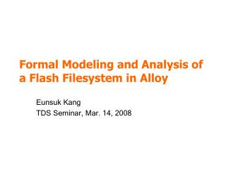 Formal Modeling and Analysis of a Flash Filesystem in Alloy