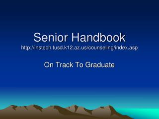 Senior Handbook instech.tusd.k12.az/counseling/index.asp