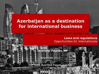 Azerbaijan as a destination for international business