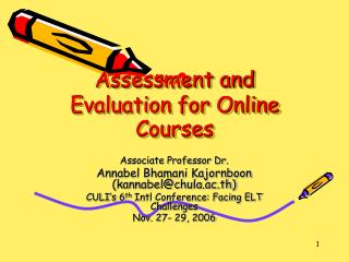 Assessment and Evaluation for Online Courses