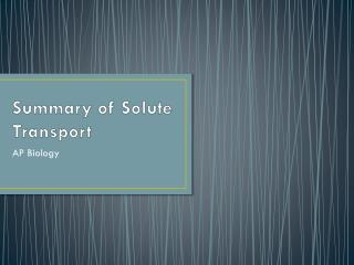 Summary of Solute Transport