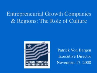 Entrepreneurial Growth Companies & Regions: The Role of Culture