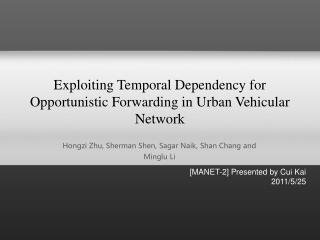 Exploiting Temporal Dependency for Opportunistic Forwarding in Urban Vehicular Network