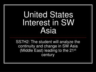 United States Interest in SW Asia
