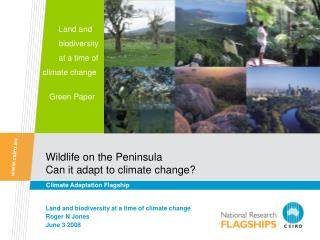 Wildlife on the Peninsula  Can it adapt to climate change?