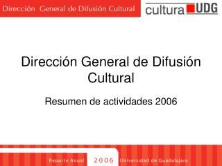Dirección General de Difusión Cultural
