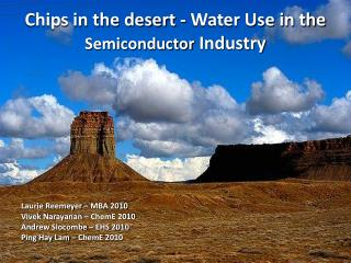 Chips in the desert - Water Use in the  Semiconductor  Industry
