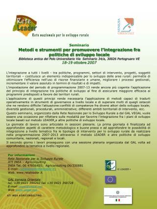 Per informazioni Rete Nazionale per lo Sviluppo Rurale ATI INEA – Agriconsulting