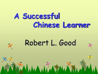 A Successful           Chinese Learner