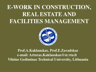 E-WORK IN CONSTRUCTION, REAL ESTATE AND FACILITIES MANAGEMEN T