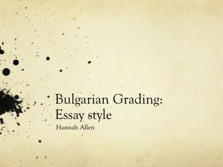 Bulgarian Grading: Essay style